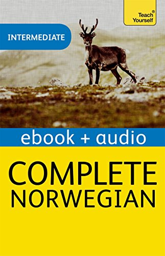 Complete Norwegian (Learn Norwegian with Teach Yourself): Enhanced Edition (Teach Yourself Complete) (English Edition)