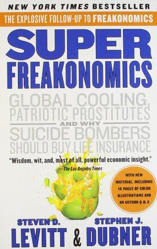 Super Freakonomics [Paperback] [Jan 01, 2013] Steven D. Levitt