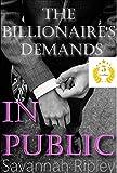 ROMANCE: EN PUBLIC: Les demandes de la Billionaire Book 1 (Aperçu Présentation des demandes de la série de The Billionaire) (French Edition)