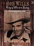 Bob Wills - King of Western Swing