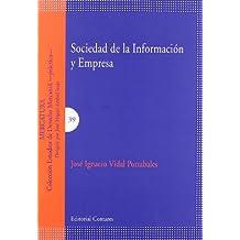 Sociedad de la informacion y empresa (Estudios Derecho Mercantil)