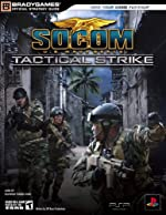 SOCOM U.S. Navy SEALs Tactical Strike Official Strategy Guide de BradyGames