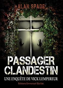 Passager clandestin par [Spade, Alan]