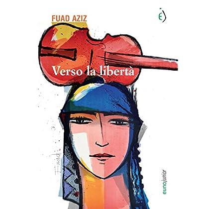 Verso La Libertà (Seconda Stella A Destra Vol. 7)