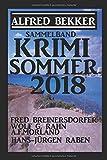 Krimi Sommer 2018 - Sammelband - Alfred Bekker