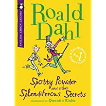 Spotty Powder and other Splendiferous Secrets (Pocket Money Puffins)