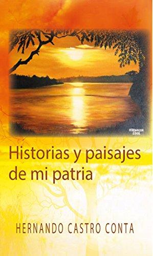 Historias y Paisajes de mi Patria