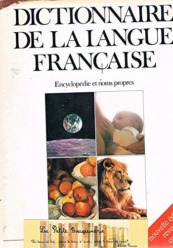Dictionnaire de la langue française - Encyclopédie et noms propres