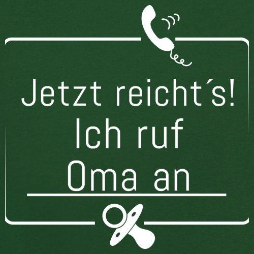 JETZT REICHT´S! ICH RUF OMA AN - Herren T-Shirt - 13 Farben Flaschengrün