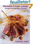 Moorish Fusion Cuisine: Conquering th...