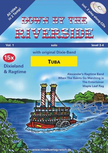 Down by the Riverside für Tuba C (play-along / Notenheft mit 2 Begleit-CD's)