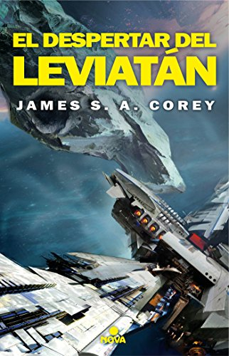 El despertar del Leviatán (The Expanse 1) (Nova) por James S.A. Corey