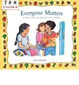 Everyone Matters: A First Look at Respect for Others (First Look At...Series) (Paperback) - Common