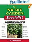 The No-Dig Garden Specialist: The Ess...