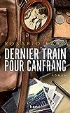 Dernier train pour Canfranc