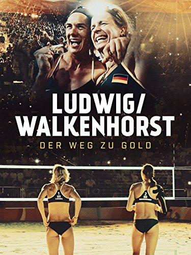 Ludwig / Walkenhorst – Der Weg zu Gold