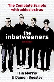 The Inbetweeners Scriptbook by [Beesley, Damon, Morris, Iain]