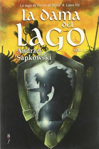 Dama Del Lago,La Vii Geralt Rivia (Bibliópolis Fantástica) por Andrzej Sapkowski