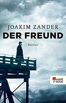 Der Freund (Klara Walldéen 3)