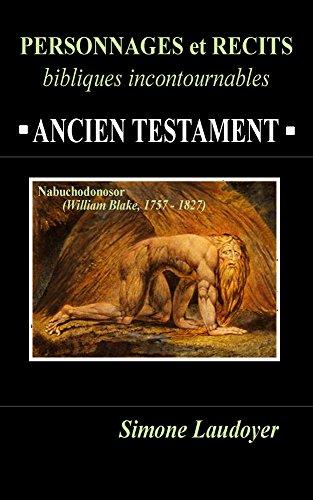 Couverture du livre PERSONNAGES et RECITS BIBLIQUES incontournables: ANCIEN TESTAMENT