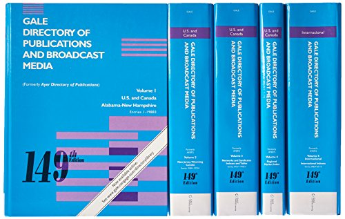 Gale Directory of Publications and Broadcast Media 149: 5 Vol Set (Gale Directory of Publications & Broadcast Media)