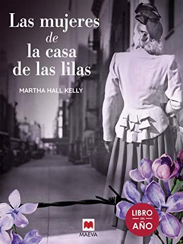 Las mujeres de la casa de las lilas (Éxitos literarios)