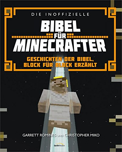 die-inoffizielle-bibel-fur-minecrafter-geschichten-der-bibel-block-fur-block-erzahlt