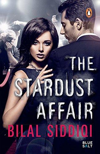The stardust affair ebook bilal siddiqi amazon kindle store the stardust affair by siddiqi bilal fandeluxe PDF