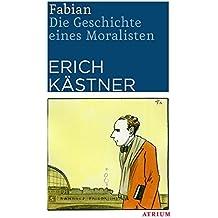 Fabian: Die Geschichte eines Moralisten