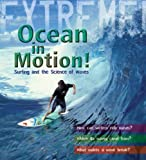 Extreme Science: Ocean in Motion: Waves and the Science of Surfing (Extreme!) by Paul Mason (2008-09-30)