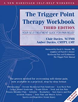The Trigger Point Therapy Workbook: Your Self-Treatment Guide for Pain Relief par [Davies, Clair, Davies, Amber]
