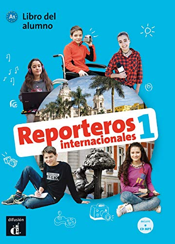 Reporteros Internacionales 1 - Libro del alumno por Marcela Calabria