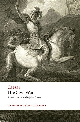 The Civil War (Oxford World's Classics) por Julius Caesar