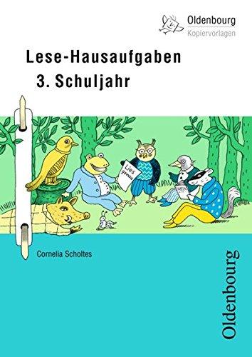 Oldenbourg Kopiervorlagen: Lese-Hausaufgaben: Für das 3. Schuljahr - Band 168