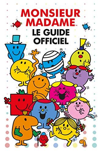 Monsieur Madame - Guide officiel par Collectif