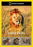 National Geographic: Super Pride - Africa's Largest Lion Pride [DVD]