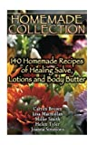 Beauty Personal Care Best Deals - Homemade Collection: 140 Homemade Recipes of Healing Salve, Lotions and Body Butter: (Natural Beauty Book, Natural Skin Care)
