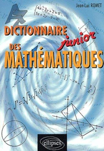 Dictionnaire junior des mathématiques par Jean-Luc Romet