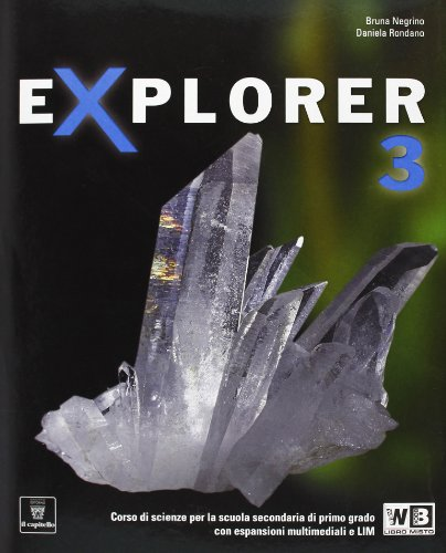 Explorer. Con documenti. Per la Scuola media. Con espansione online: 3