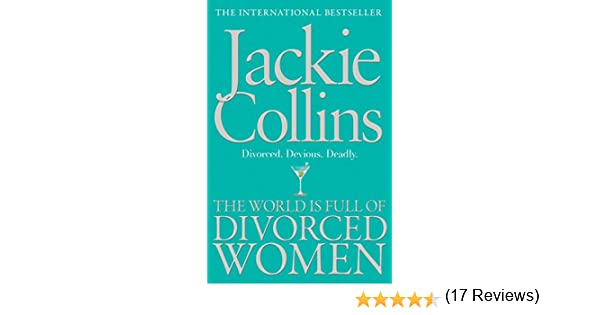 The world is full of divorced women ebook jackie collins amazon the world is full of divorced women ebook jackie collins amazon kindle store fandeluxe PDF