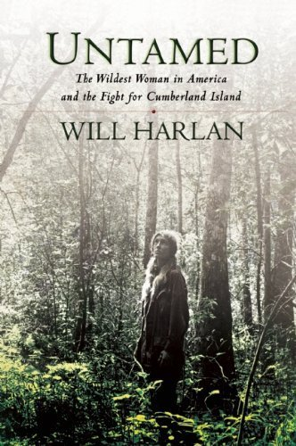 Untamed: The Wildest Woman in America and the Fight for Cumberland Island by Will Harlan (2014-05-06)