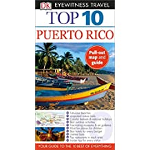 Top 10 Puerto Rico (DK Eyewitness Top 10 Travel Guides)