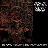 Chemical Breath - Beyond Reality/Brutal..