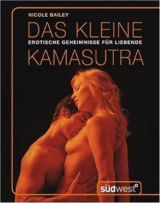 Das kleine Kamasutra: Erotische Geheimnisse für Liebende