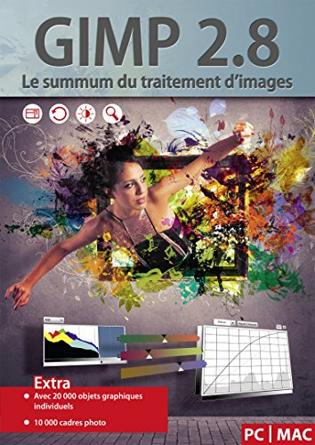 GIMP 2.8 Le summum du traitement d'images - Le pack de logiciel comprend 20 000 objets graphiques et 10 000 cadres photo - le summum des logiciels de transformation et de traitement d'images - compatible avec Adobe PhotoShop Elements / CS