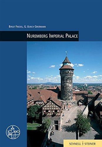 Nuremberg (Burgen, Schlösser und Wehrbauten in Mitteleuropa, Band 1)