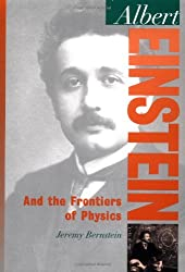 Albert Einstein and the Frontiers of Physics(Oxford Portraits in Science)