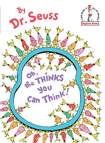 Oh, the Thinks You Can Think (Beginner Books(R)) (Worte Seuss Dr)