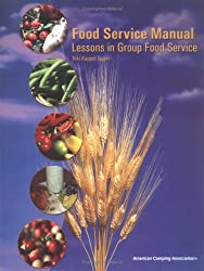 Food Service Manual: Lessons in Group Food Service