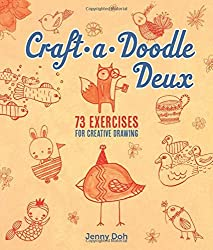 Craft-A-Doodle Deux: 73 Exercises for Creative Drawing by Jenny Doh (2016-05-07)